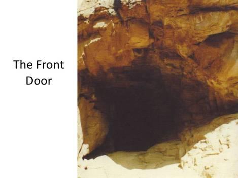 The Cave Front Door