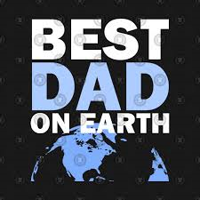 Best Dad on Earth